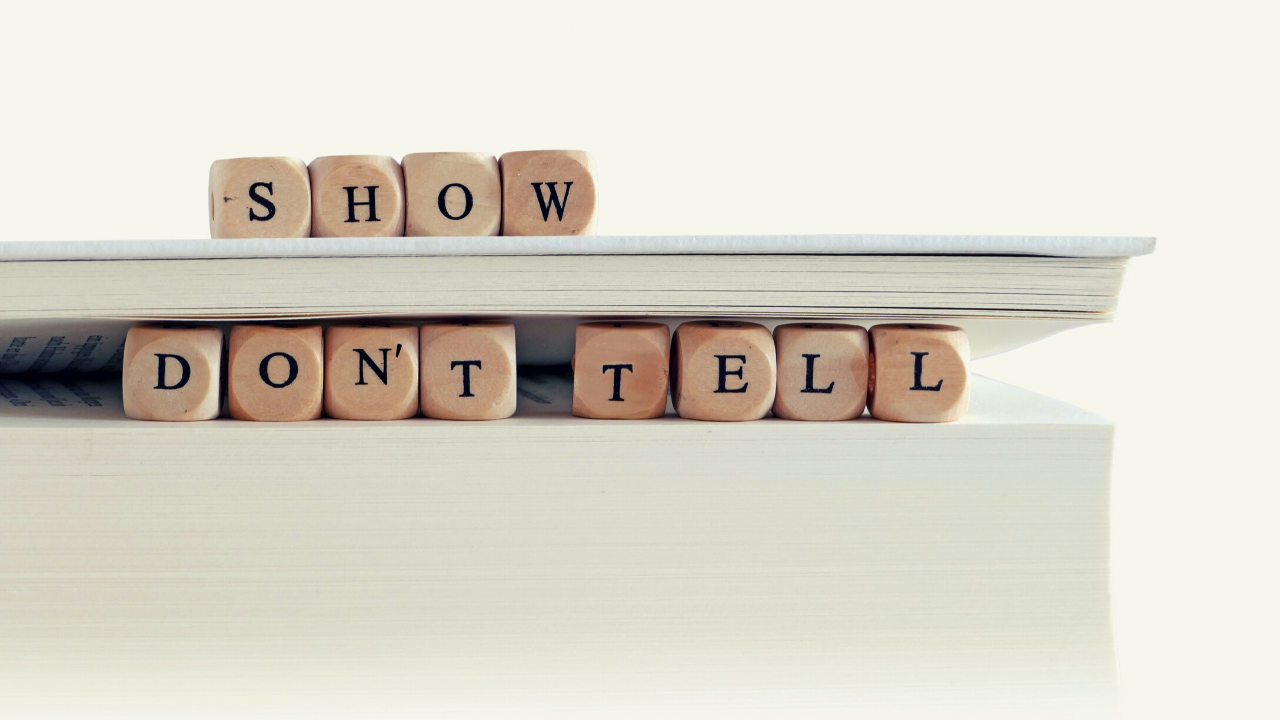 how to show not tell in writing | The Writer's Circus | Millie
