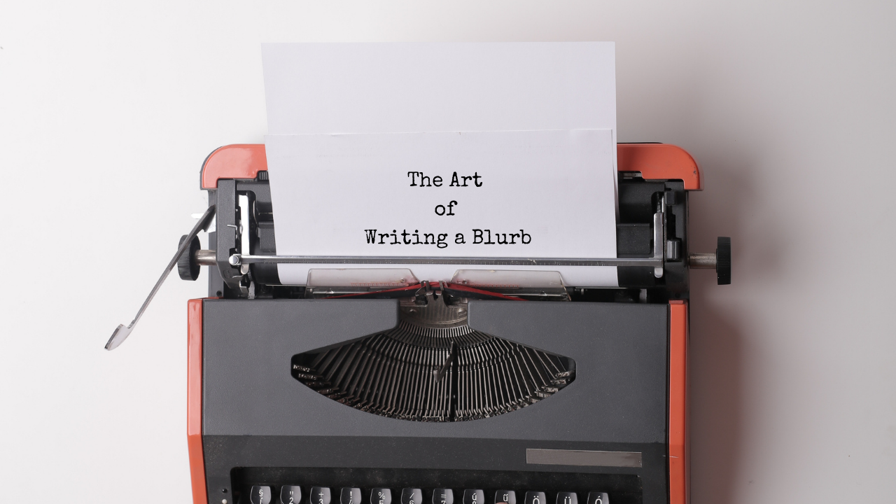 The Art of Writing a Blurb | The Writer's Circus | Millie